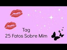 Tag 25 Factos Sobre Mim