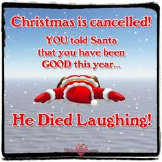 32 Funny Quotes about Christmas for the Grinch or Buddy Elf in All of Us - 32 lustige Zitate über We Funny Christmas Wishes, Christmas Jokes, Christmas Greetings, Christmas Christmas, Funny Christmas Quotes, Merry Christmas Quotes Wishing You A, Funny Christmas Wallpaper, Merry Christmas Wishes Messages, Christmas Pictures