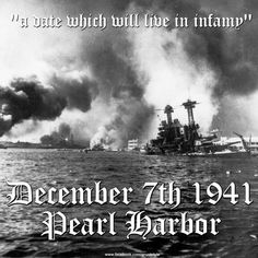 Pearl Harbor — 75 Years Ago Today — 'A Day That Will Live in Infamy'
