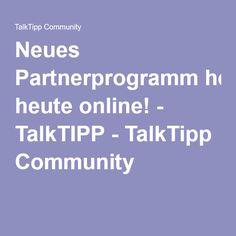 Neues Partnerprogramm heute online! - TalkTIPP - TalkTipp Community