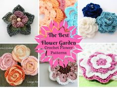 The Best Flower Garden: 25 Crochet Flower Patterns