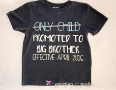Only Child Promoted to Big Brother Tee. Perfect shirt to use as a birth announcement or for any first time big brother! Colors can be customized and personalized with due date month! So cute!