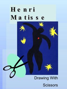 Power Point on Henri Matisse's cut outs http://www.pinterest.com/carminaart/henri-matisse-art-inspirations/