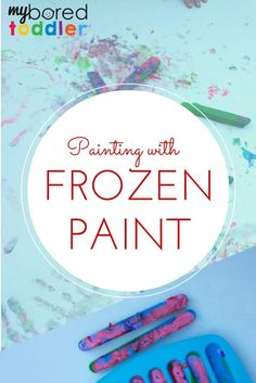 painting with frozen paint. If you are looking for painting ideas for toddlers, preschoolers and young children, painting with frozen paint is such a fun idea. It's also a great sensory play activity as well. Great for summer!