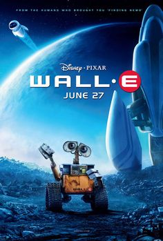 Disney Movie Posters | 2008)In the distant future, a small waste collecting robot ...