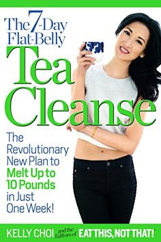 The 7-Day Flat-Belly Tea Cleanse: The Revolutionary New Plan to Melt Up to 10 Pounds of Fat in Just One Week! * More info could be found at the image url.