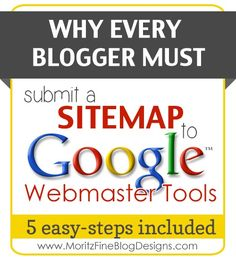 are you a blogger and don't have a sitemap submitted to Google?  Fine out why this is a MUST to help your site grow!   www.MoritzFineBlogDesigns.com