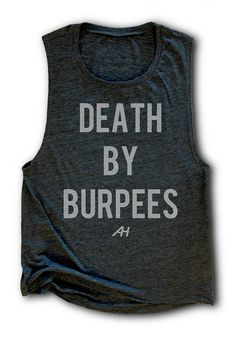 DEATH BY BURPEES Womens Muscle Tank Womens Weight Lifting