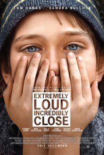 Extremely Loud & Incredibly Close (2011) / Director: Stephen Daldry Writers: Eric Roth (screenplay), Jonathan Safran Foer (novel) Stars: Thomas Horn, Tom Hanks and Sandra Bullock http://www.imdb.com/video/imdb/vi2238291481/