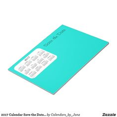 2017 Calendar Save the Date Turquoise Notepad