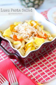 Luau Pasta Salad Recipe @createdbydiane