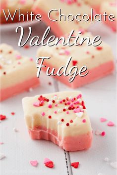 Give someone you love a sweet treat with this easy and creamy White Chocolate Valentine Fudge! No candy thermometer required. Easy Treats To Make, Easy To Make Desserts, Delicious Desserts, White Chocolate Recipes, White Chocolate Chips, Chocolate Chip Cookies, Peppermint Fudge, Fudge Recipes, Dessert Recipes