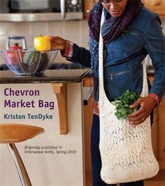 Chevron Market Bag, As Seen on Knitting Daily TV Episode 913 - Knitting Daily