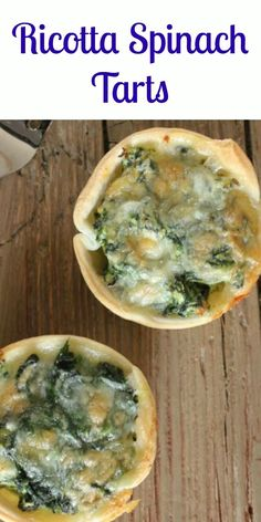 Ricotta Spinach Tarts are a fast, easy and delectable Italian ...