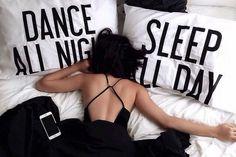 sleep all day...