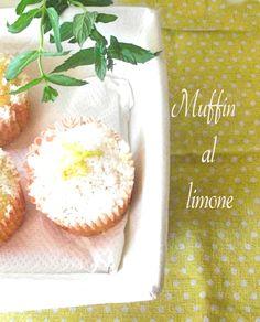 L'Emporio 21: I muffin al limone : la ricetta veloce per farli morbidi ,soffici e profumati