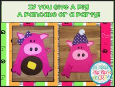 I bet she can't eat just one! My class had so much fun with this. We actually had parent helpers come in and we made yummy panca. Reading Fair, Shared Reading, Preschool Cooking, Laura Numeroff, Pig Crafts, Reading Themes, Finger Plays, Step Kids, Craft Party
