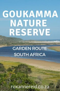 Goukamma Nature Reserve on the Garden Route - Roxanne Reid Sa Tourism, African Holidays, All About Africa, Africa Destinations, Knysna, Wildlife Safari, Slow Travel, Kruger National Park, Paragliding