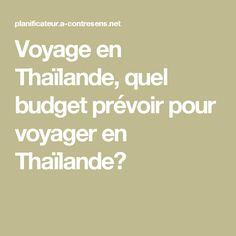Voyage en Thaïlande, quel budget prévoir pour voyager en Thaïlande?