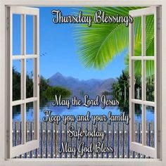 I Pray, Happy Thursday, Inspirational Message, Blessed, Lord, Good Morning, First Love, Morning Blessings, Your Family