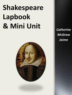 Shakespeare Lapbook Mini Unit Happy Birthday to Shakespeare!