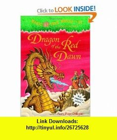 Magic Tree House #37 Dragon of the Red Dawn (A Stepping Stone Book(TM)) (9780375837289) Mary Pope Osborne, Sal Murdocca , ISBN-10: 0375837280  , ISBN-13: 978-0375837289 ,  , tutorials , pdf , ebook , torrent , downloads , rapidshare , filesonic , hotfile , megaupload , fileserve