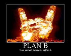 Plan B posted by Welknair