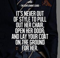 Be a gentlemen