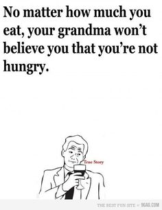 haha!! both my grandma's do this!