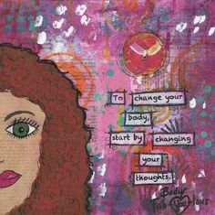 To Change Your Body... (A Body Fab-YOU-lous Print). $23.00, via Etsy.