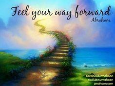Feel your way forward! Yes!!!!!