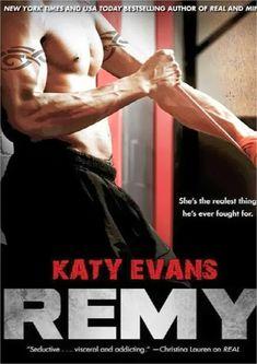 Real, Mine, Remy - Katy Evans