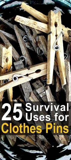 25 Survival Uses for Clothes Pins   Use Hacks for Clothes Pins   Clever Clothes Pin Ideas   How to Use Clothes Pins for Survival #survivalhacks #survivalusesfor #survivalclothing