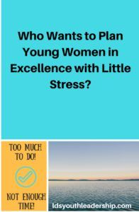 Who Wants to Plan Young Women in Excellence with Little Stress?