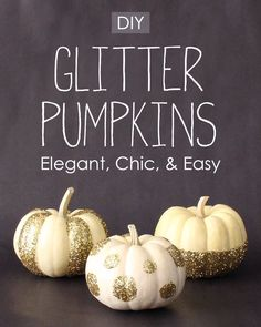 DIY Glitter Pumpkins: Elegant Chic & Easy Get this gorgeous glittery look for Halloween Thanksgiving or Fall! Source by southernwreaths Thanksgiving Crafts, Thanksgiving Decorations, Fall Crafts, Holiday Crafts, Holiday Fun, Fall Decorations, Decor Crafts, Glitter Decorations, Thanksgiving Celebration