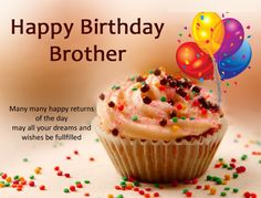 Happy Birthday wishes for brother with images, messages, cards and quotes. Brother birthday wishes, happy birthday brother wishes, happy birthday bro wishes Happy Birthday Brother From Sister, Happy Birthday Brother Wishes, Birthday Message For Brother, Birthday Wishes For Brother, Happy Birthday Wishes Quotes, Birthday Wishes For Myself, Best Birthday Wishes, Happy Birthday Sister, Happy Birthday Images
