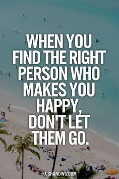 When you find the right person, don't let them go