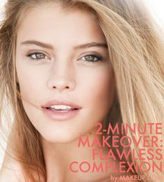 going to try this: 2-minute makeover for flawless skin
