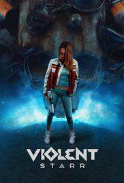 Violent Starr (2017) Full Movie HD