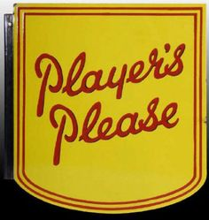 Die-cut sign for Player's Tobacco.