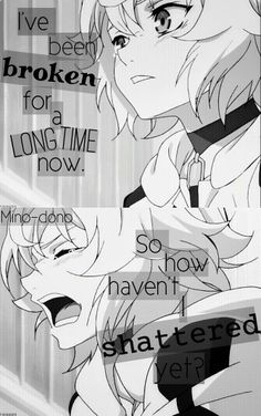 Owari no Seraph. I am literally him. And the quote describes my life perfectly..