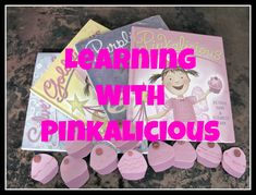 Learning with the Pinkalicious series of books. Math, crafts and more.