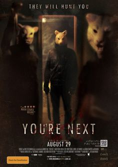 You're Next - in theaters August 29th