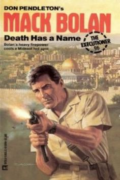 Death Has A Name (The Executioner, No. 96) by Don Pendleton https://goo.glp7hYsi