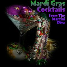 #FatTuesday is Feb. 28th, that's next week! Get your #BonTemps ready to roll! #MardiGras #Cocktails from MartiniDiva.Com.