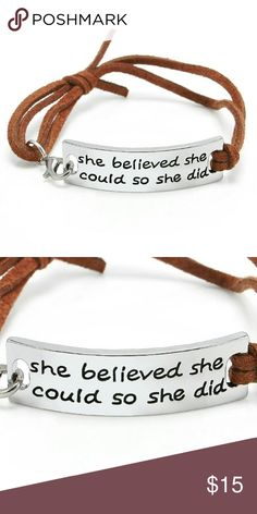 "⚘Leather Inspirational SPECIAL QUOTE Bracelet! ⚘Leather Rectangle Inspirational Words Charm Buckle Barcelet - ""SHE BELIEVED SHE COULD SO SHE DID"" This is my favorite bracelet I wear mine everyday I love this saying it's one of my favorites I follow it daily it's dear to my heart💕 These are very nice with a leather bracelet and a clamp to adjust for perfect fit very durable. 🌹NWT-BRAND NEW 🌹SAME DAY SHIPPING 🌹NO TRADES 🛇CLOSET RULES POSTED NO RUDE COMMENTS BE RESPECTFUL😊 Shop April's…"