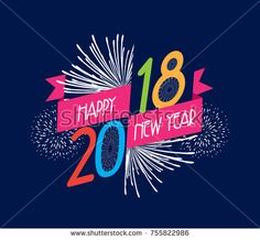 Find Vector Illustration Fireworks Happy New Year stock images in HD and millions of other royalty-free stock photos, illustrations and vectors in the Shutterstock collection. Thousands of new, high-quality pictures added every day. New Years Eve 2018, Happy New Year 2018, Fireworks, Illustration, Royalty Free Stock Photos, Neon Signs, Ads, Pictures, Image