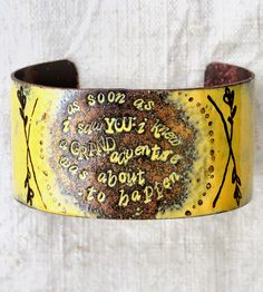 """GRAND ADVENTURE ENAMEL BRACELET ~ """"As soon as I saw you I knew a grand adventure was about to happen"""". Love this!"""