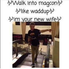 I would so do that. Like Cameron, Shawn, or Colby James, I'm your new wife either you like or not. Okay?