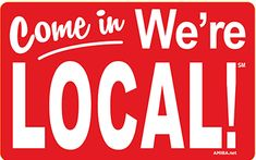 New static cling window decals for your local shop-- Come in, We're Local! #local #golocal #smallbusiness